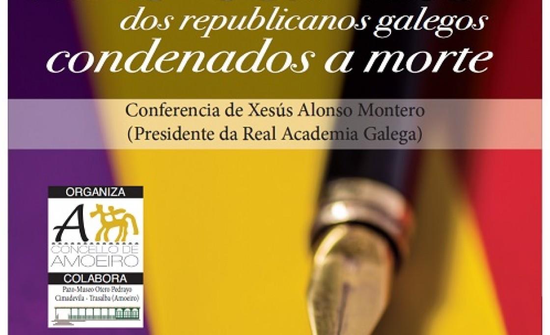 "Conferencia de Xesús Alonso Montero sobre ""Cartas de Republicanos Galegos Condenados a Morte"""