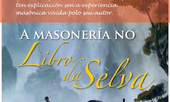 """Sábado 4 de Novembro, Conferencia: """"A masonería no libro da selva"""""""